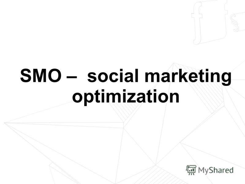 SMO – social marketing optimization