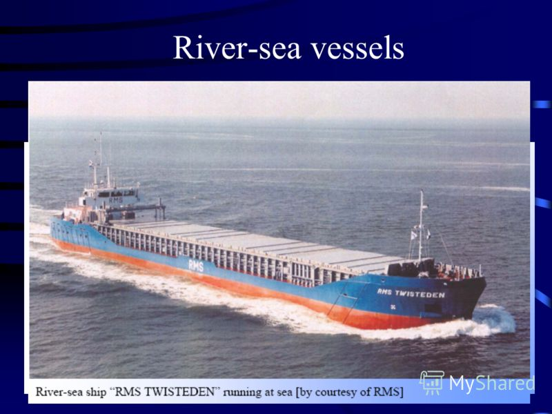 River-sea vessels