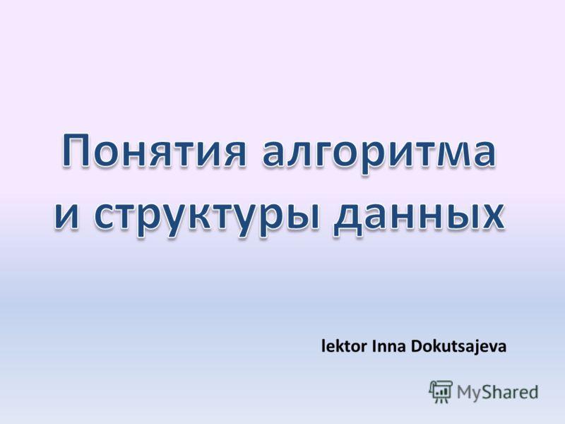 lektor Inna Dokutsajeva