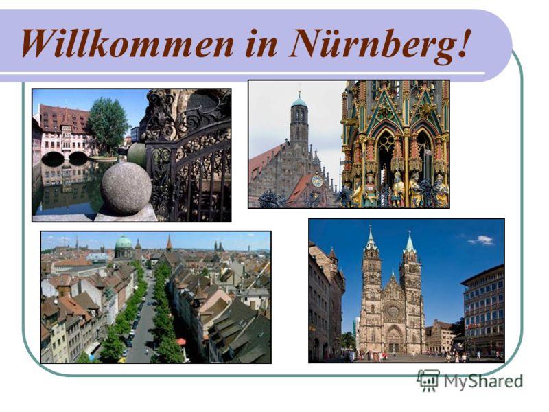 Willkommen in Nürnberg!
