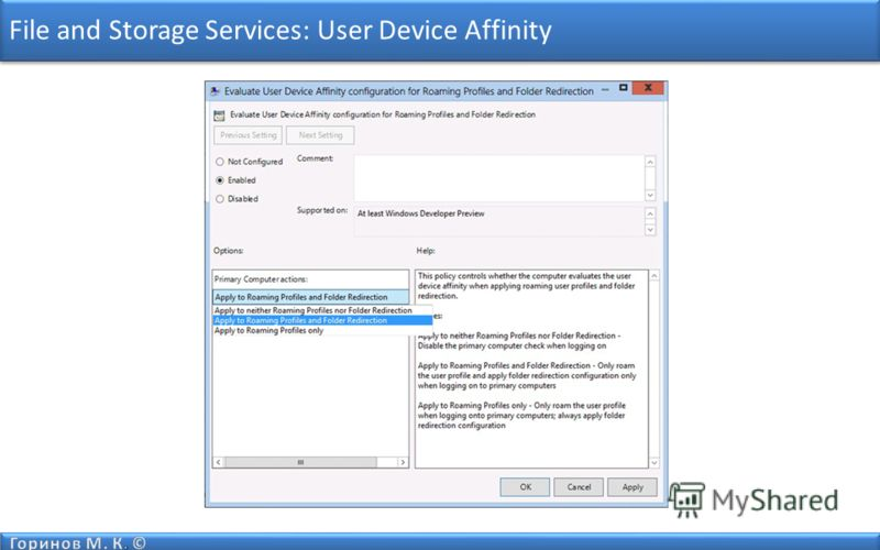 File and Storage Services: User Device Affinity