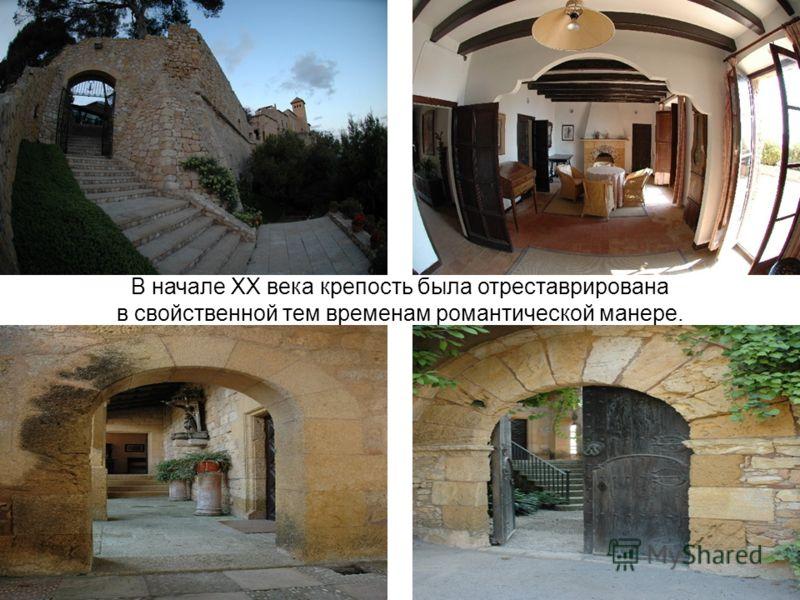 В начале XX века крепость была отреставрирована в свойственной тем временам романтической манере.