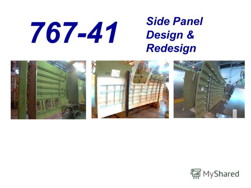 767-41 Side Panel Design & Redesign
