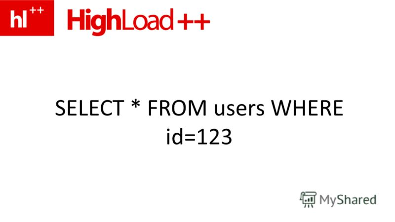 SELECT * FROM users WHERE id=123