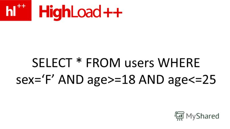 SELECT * FROM users WHERE sex=F AND age>=18 AND age