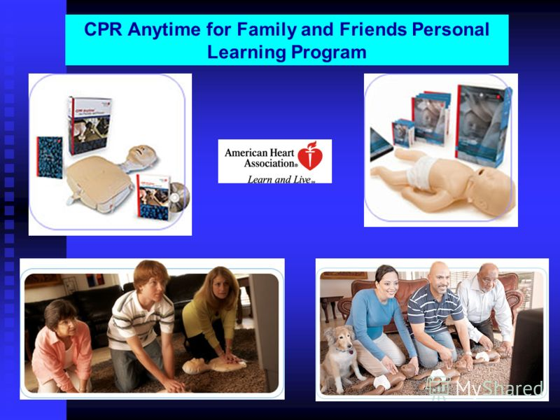 CPR Anytime for Family and Friends Personal Learning Program