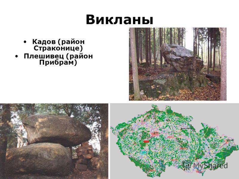 Викланы Кадов (район Страконице) Плешивец (район Прибрам)