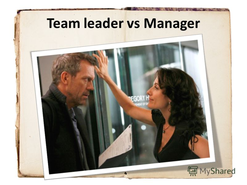 Team leader vs Manager