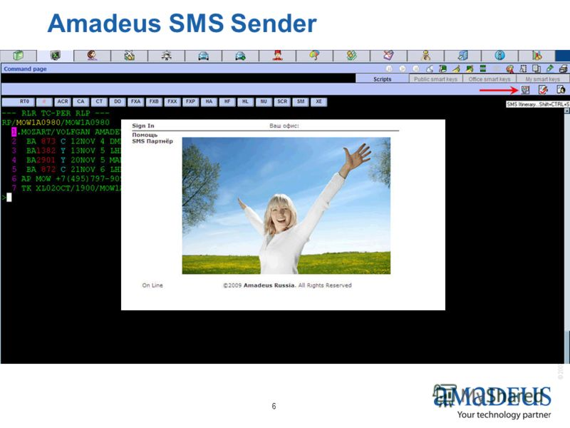 © 2007 Amadeus IT Group SA 6 Amadeus SMS Sender