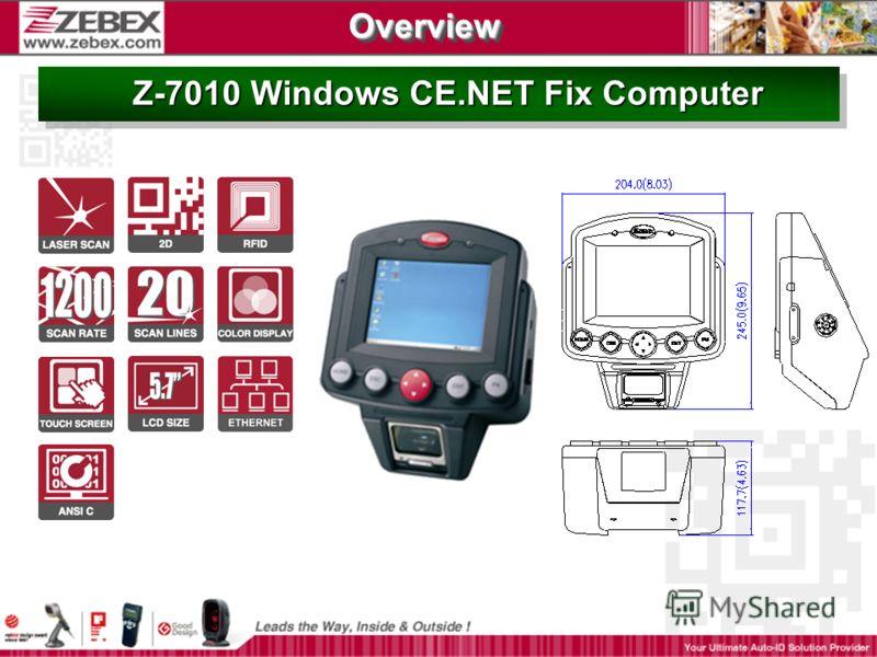 Z-7010 Windows CE.NET Fix Computer Z-7010 Windows CE.NET Fix Computer OverviewOverview