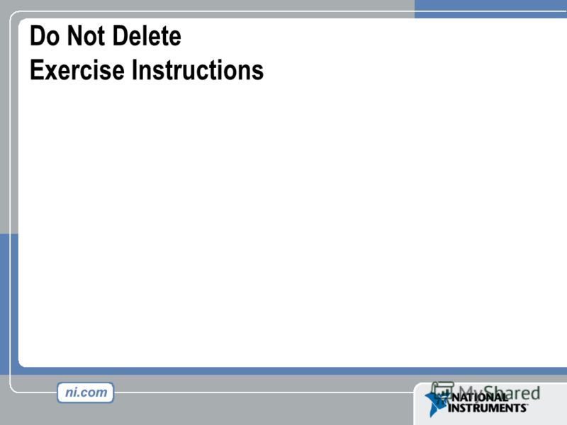 Do Not Delete Exercise Instructions