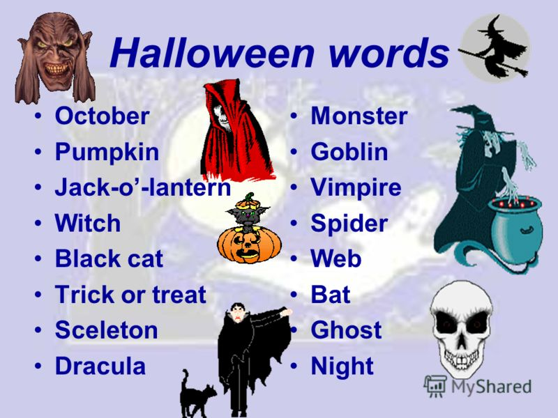Halloween words October Pumpkin Jack-o-lantern Witch Black cat Trick or treat Sceleton Dracula Monster Goblin Vimpire Spider Web Bat Ghost Night