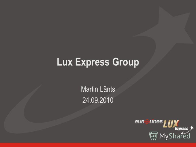 Lux Express Group Martin Länts 24.09.2010