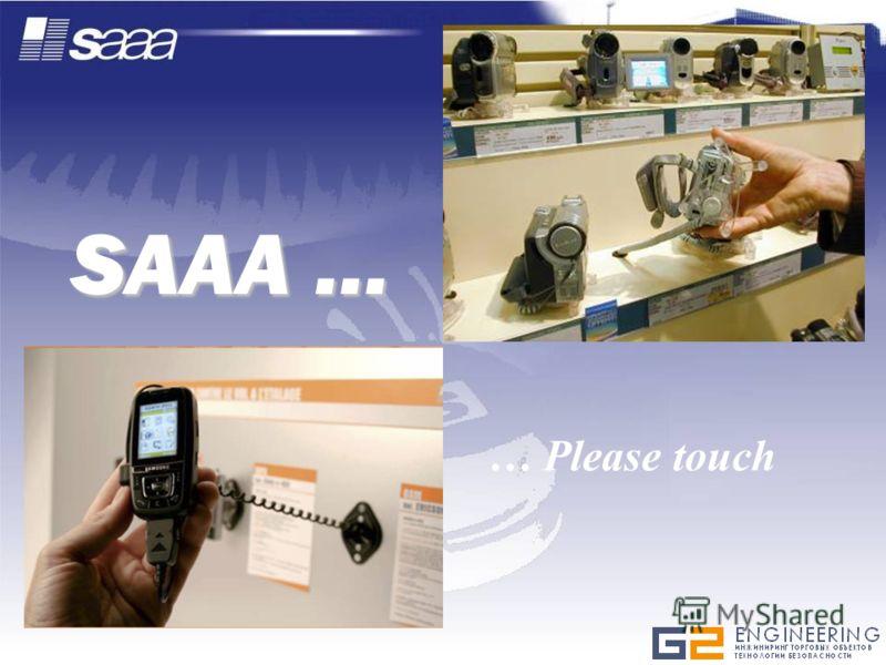 SAAA … … Please touch