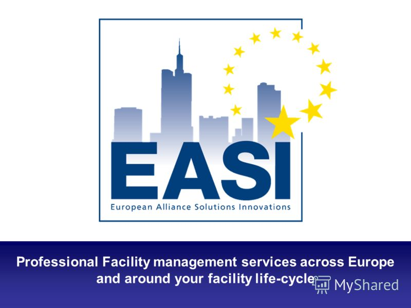 Professional Facility management services across Europe and around your facility life-cycle