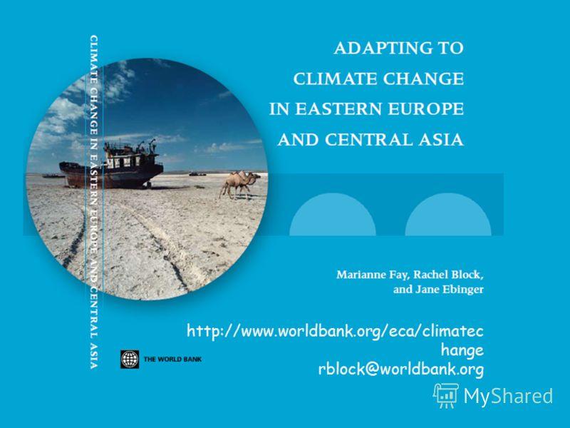 http://www.worldbank.org/eca/climatec hange rblock@worldbank.org