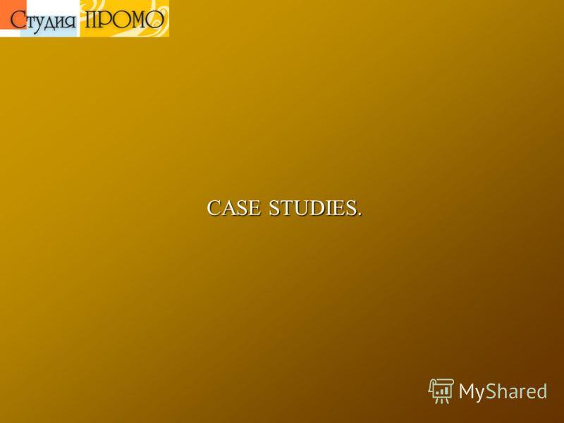 CASE STUDIES. CASE STUDIES.