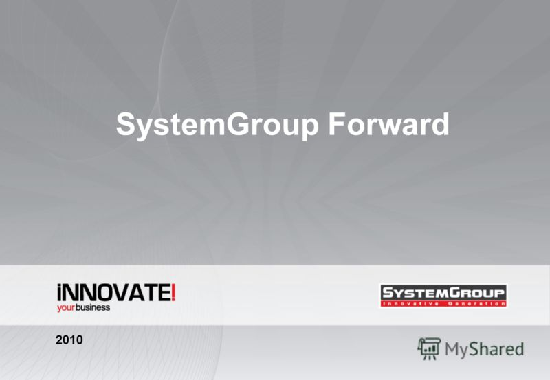 SystemGroup Forward 2010
