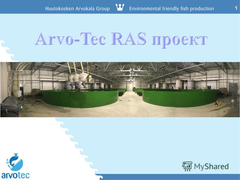 1 Arvo-Tec feeding technology for aquaculture www.arvotec.fi 1