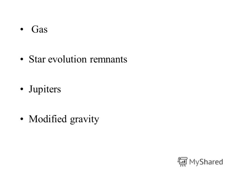 Gas Star evolution remnants Jupiters Modified gravity