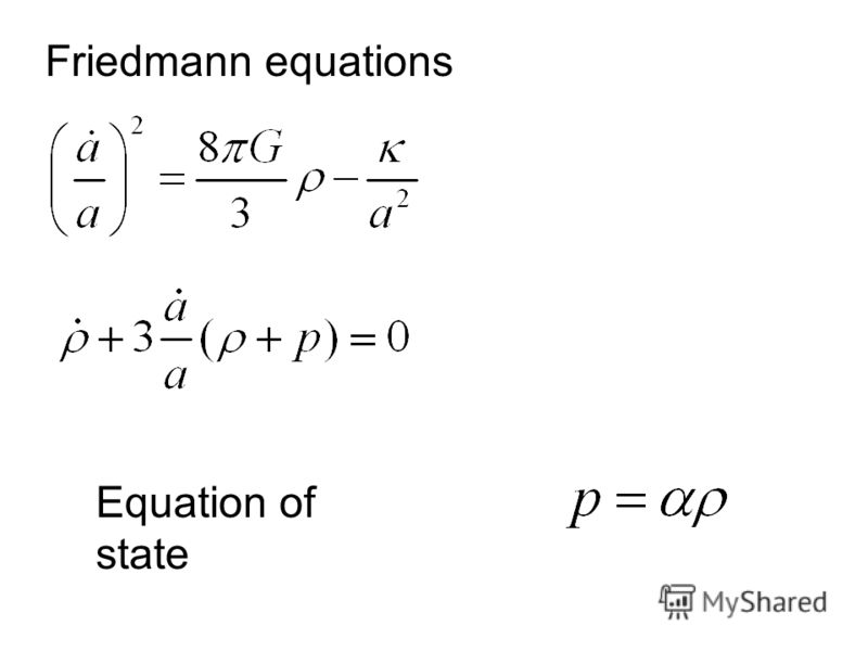 Friedmann equations Equation of state