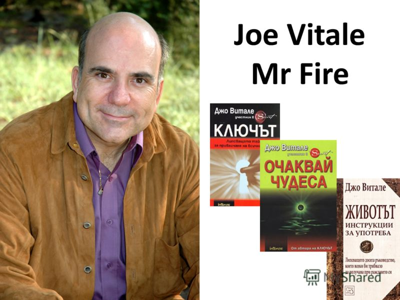 Joe Vitale Mr Fire