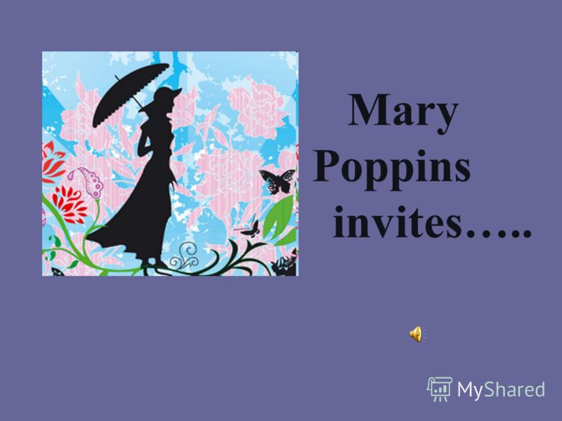 Mary Poppins invites…..
