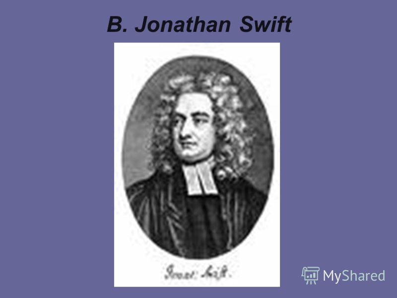 B. Jonathan Swift