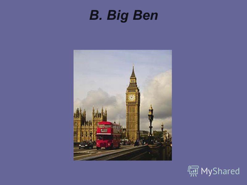 B. Big Ben