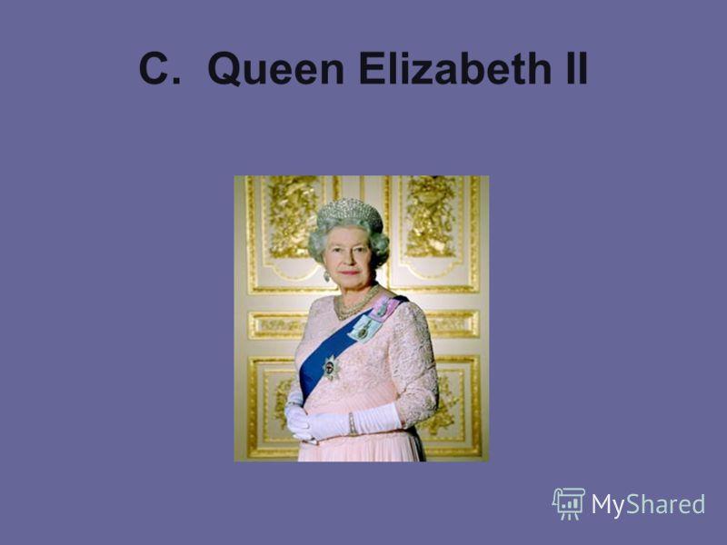 C. Queen Elizabeth II