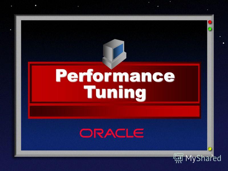 ® Performance Tuning