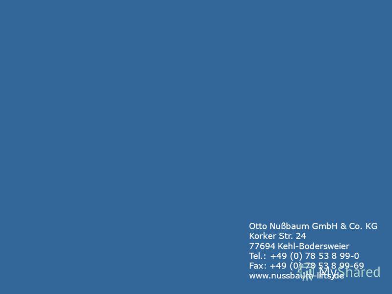 Otto Nußbaum GmbH & Co. KG Korker Str. 24 77694 Kehl-Bodersweier Tel.: +49 (0) 78 53 8 99-0 Fax: +49 (0) 78 53 8 99-69 www.nussbaum-lifts.de