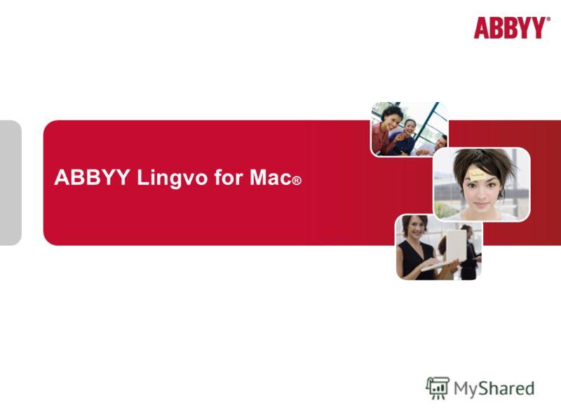 ABBYY Lingvo for Mac ®