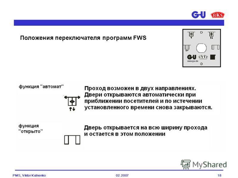 02.2007PMS, Viktor Kutnenko18 Положения переключателя программ FWS