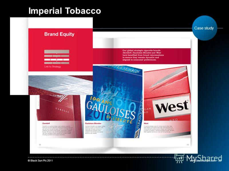 www.blacksunplc.com© Black Sun Plc 201120 Imperial Tobacco Case study
