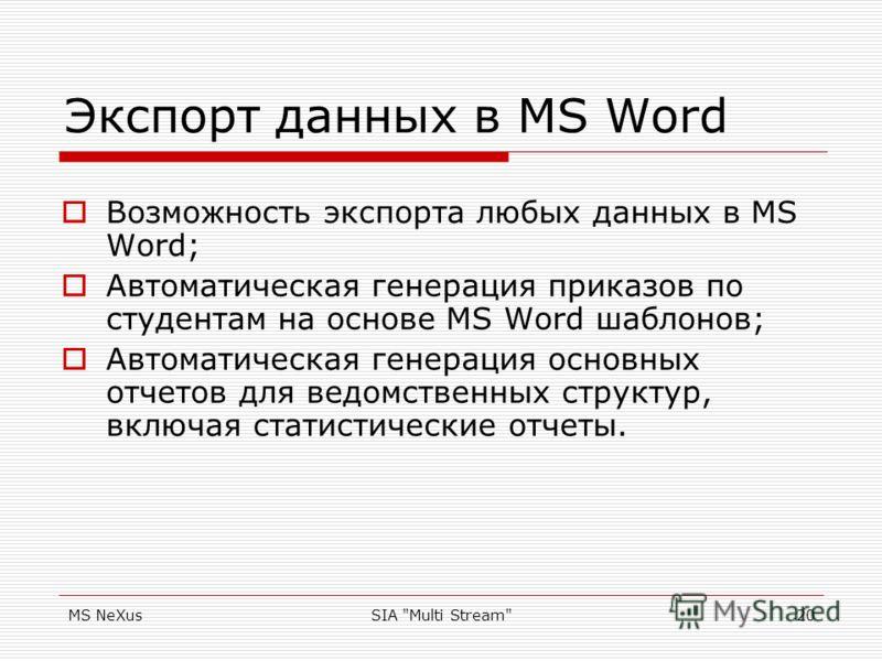MS NeXusSIA