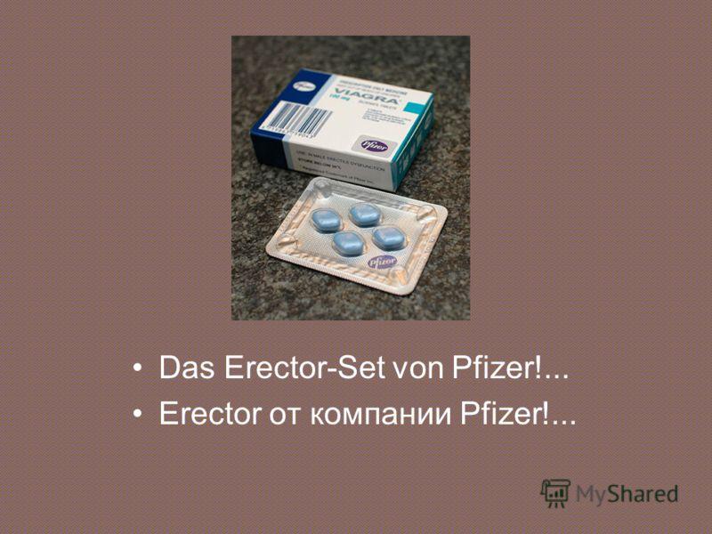 Das Erector-Set von Pfizer!... Erector от компании Pfizer!...