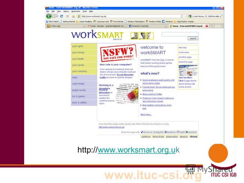www.ituc-csi.org http://www.worksmart.org.ukwww.worksmart.org.u