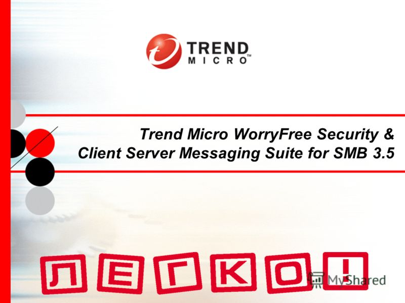 Trend Micro WorryFree Security & Client Server Messaging Suite for SMB 3.5