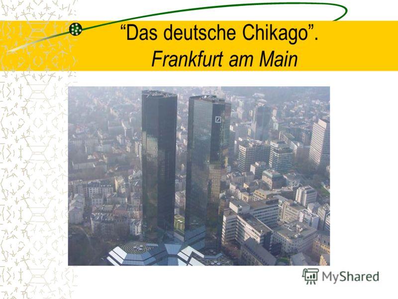 Das deutsche Chikago. F rankfurt am Main