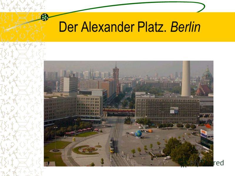 Der Alexander Platz. Berlin