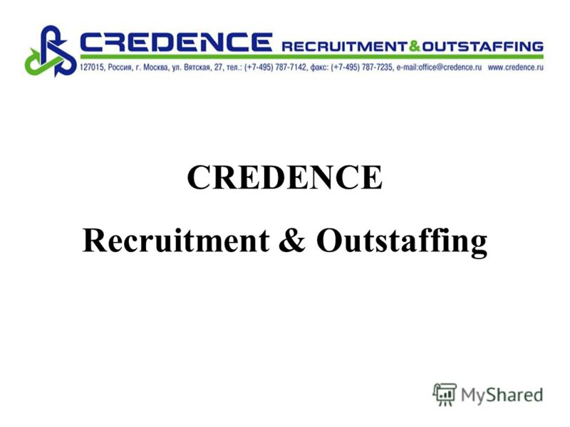 CREDENCE Recruitment & Outstaffing