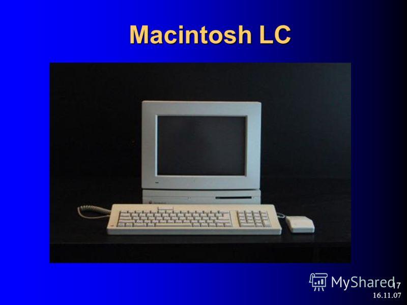 16.11.07 17 Macintosh LC