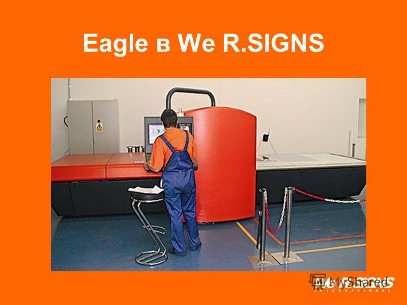 Eagle в We R.SIGNS