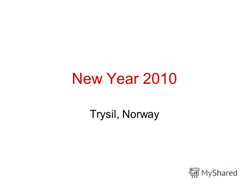 New Year 2010 Trysil, Norway