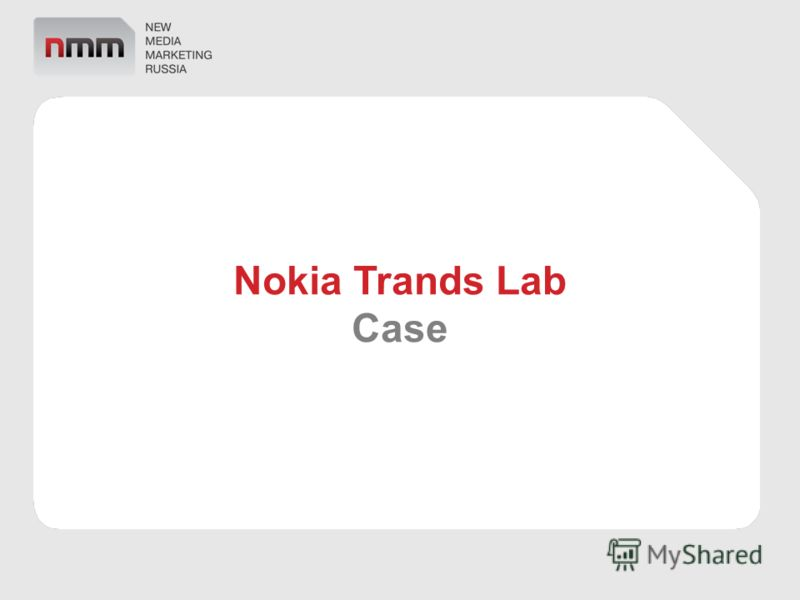Nokia Trands Lab Case