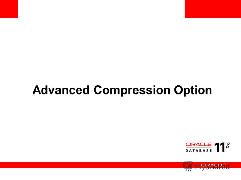 Advanced Compression Option