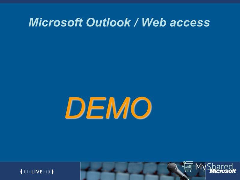 Microsoft Outlook / Web access DEMO