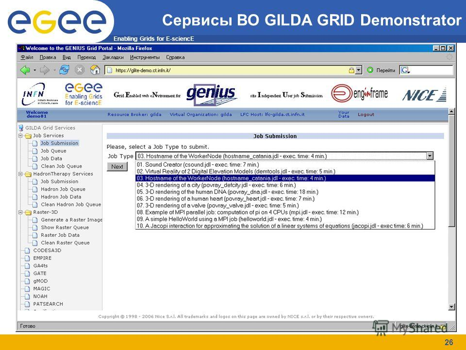 Enabling Grids for E-sciencE 26 Сервисы ВО GILDA GRID Demonstrator