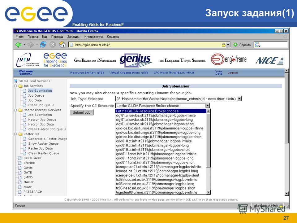 Enabling Grids for E-sciencE 27 Запуск задания(1)